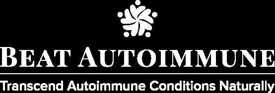 Beat Autoimmune: Transcend Autoimmune Conditions Naturally