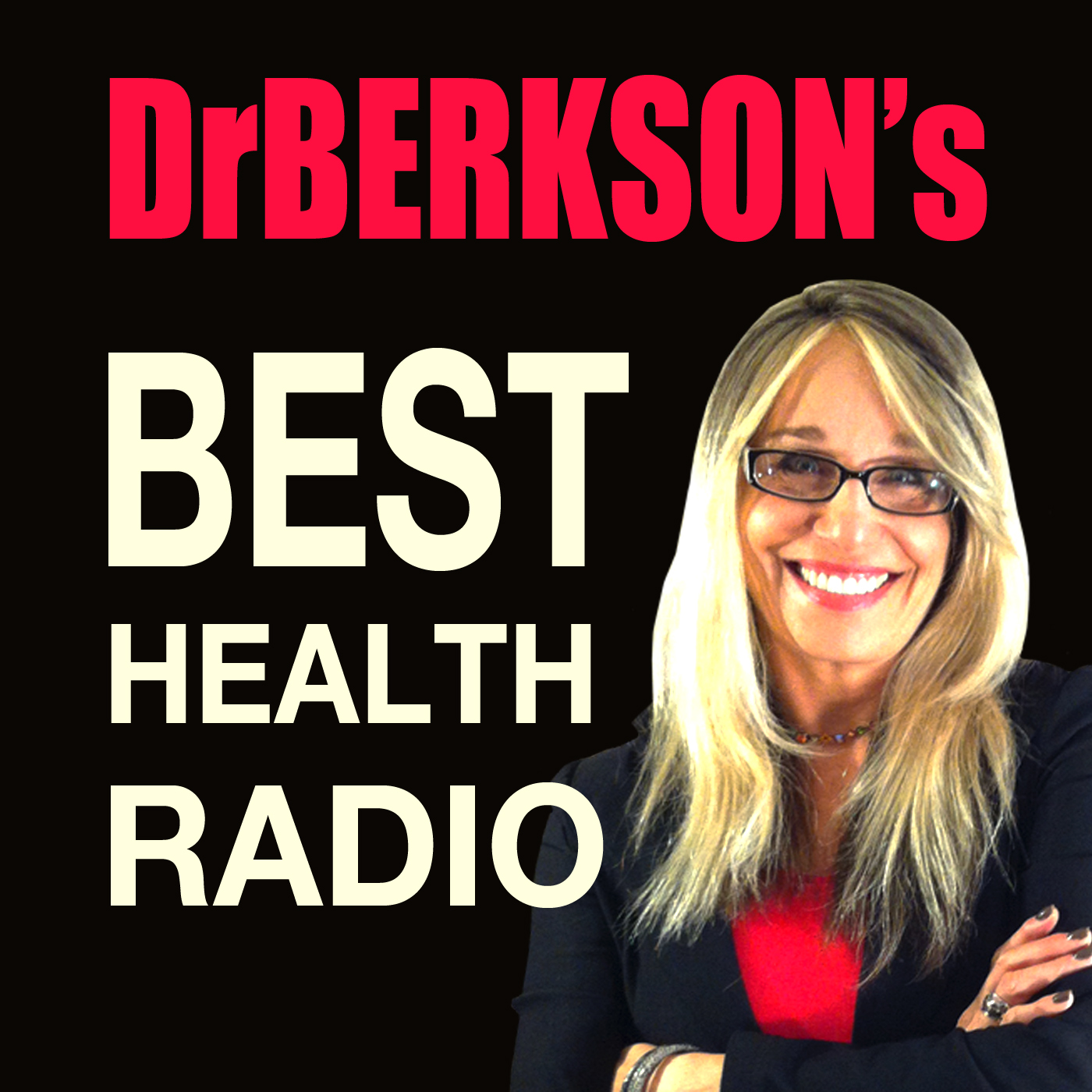Dr. Berkson's Best Health Radio